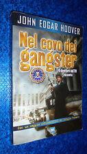 JOHN EDGAR HOOVER:NEL COVO DEI GANGSTER.FBI!BUR SAGGI 2000 RIZZOLI SERGIO ROMANO