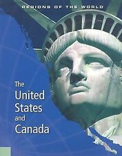 The United States and Canada (Regions of the World)