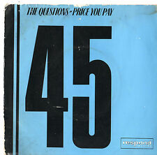 "The Questions - Price You Pay 7"" Single 1983"