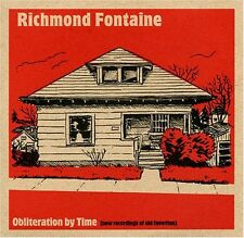 Obliteration By Time - Richmond Fontaine (2007, CD NEUF)