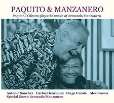 Paquito & Manzanero - Paquito D'Rivera Plays The - Paquito D'Ri (2016, CD NIEUW)