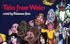TALES FROM WALES, RHIANNON IFANS, Used; Good Book