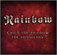 RAINBOW : CATCH THE RAINBOW: THE ANTHOLOGY (CD) Sealed