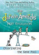 The Darwin Awards Next Evolution: Chlorinating the Gen
