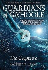Guardians of Ga'Hoole: The Capture Bk. 1 by Kathryn Lasky and Kathryn Huang...