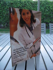 THE ESSENTIALS OF NURSING CARE PLANNING AND DOCUMENTATION BY ROBYN WELCH  2007