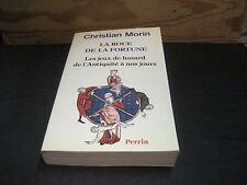 Christian MORIN: la roue de la fortune, les jeux de hasard de l'antiquité à ...