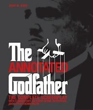 The Annotated Godfather: The Complete Screenplay by Jenny M. Jones