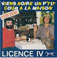45 T SP LICENCE IV   *VIENS BOIRE UN P'TIT COUP A LA MAISON*