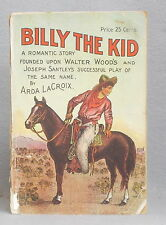1907 BILLY THE KID: A ROMANTIC STORY Arda LaCroix COLOR CHROMO-LITHO COVER Wood