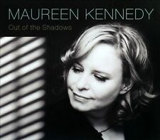 Out of the Shadows [Digipak] by Maureen Kennedy (CD, Feb-2014, New & Sealed