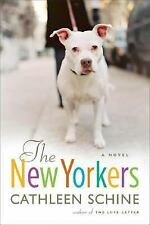 The New Yorkers: A Novel, Schine, Cathleen, Good Condition, Book