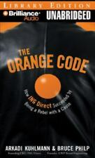 The Orange Code: How ING Direct Succeeded SAVE YOUR $$
