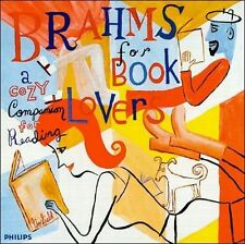 Brahms for Book Lovers: A Cozy Companion for Reading (CD, Jun-1998, Philips)