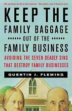 Keep the Family Baggage Out of the Family Business : Avoiding the Seven...