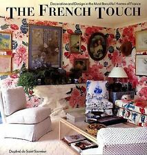 The French Touch: Decoration and Design in the Most Beautiful Homes of-ExLibrary
