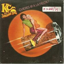 KC AND THE SUNSHINE BAND-QUIERES IR A LA FIESTA? + VEN A MI ISLA SINGLE VINYL 7""