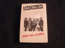 Bad English - When I See You Smile - 1989 Cassette Single/ VG+/ Hard Rock Metal