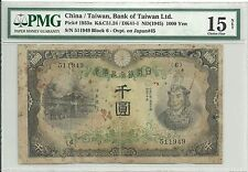China(Bank of Taiwan) 1000 Yen, Pick 1933a, 1945, PMG F15 NET