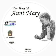 STORY OF AUNT MARY - 582 Shows Old Time Radio In MP3 Format OTR On 1 DVD