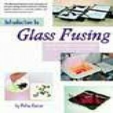 STAINED GLASS BOOK INTRODUCTION TO GLASS FUSING