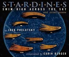 Stardines Swim High Across the Sky : And Other Poems by Jack Prelutsky (2013,...
