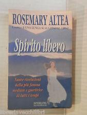 SPIRITO LIBERO Rosemary Altea Sperling Paperback I libri di Rosemary 1999 libro