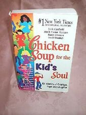 CHICKEN SOUP FOR THE KIDS SOUL, JACK CANFIELD, USED