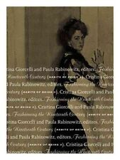 Fashioning the Nineteenth Century: Habits of Being: Volume 3 by University of...
