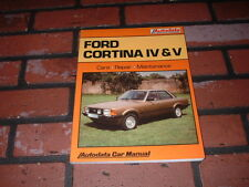 N.O.S. AUTODATA MANUAL FOR FORD CORTINA MK4 AND MK5 MODELS. 2.0 & 2.3 LITRES..