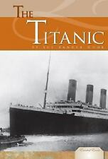 NEW - The Titanic (Essential Events (ABDO)) by Vander Hook, Sue