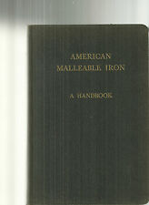 American Malleable Iron A Handbook 1944 Malleable Founder's Society