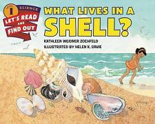 Let's-Read-And-Find-Out Science 1 Ser.: What Lives in a Shell? by Kathleen...
