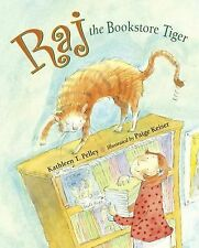 Kathleen T Pelley - Raj The Bookstore Tiger (2012) - Used - Trade Paper (Pa