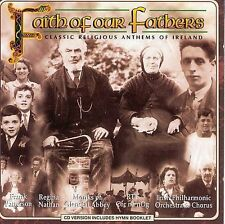 FAITH OF OUR FATHERS - CLASSIC RELIGIOUS ANTHEMS OF IRELAND CD - NEW