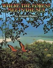 Where the Forest Meets the Sea by Jeannie Baker (Hardback, 1988)