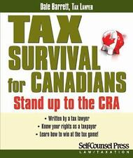 Tax Survival for Canadians: Stand up to the CRA (Law / Taxation Series-ExLibrary