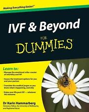 IVF and Beyond For Dummies Hammarberg, Karin Books-Good Condition