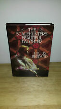 Lucius Shepard The Scalehunter's Beautiful Daughter - 1st Edition Hardcover