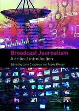 Broadcast Journalism: A Critical Introduction, , New condition, Book