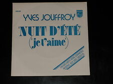 45 tours SP - YVES JOUFFROY - NUIT D'ETE - 1977 - PROMOTIONNEL