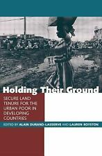 Holding Their Ground: Secure Land Tenure for the Urban Poor in Develop-ExLibrary