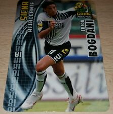 CARD CALCIATORI PANINI 2005-06 SIENA BOGDANI CALCIO FOOTBALL SOCCER ALBUM