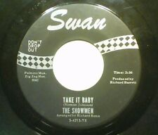 "Northern Soul THE SHOWMEN 45rpm Take it Baby/In Paradise 7""  Swan S-4213"