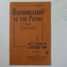 HARMONISATION AT THE PIANO stage 1 , alec rowley  / j r tobin