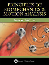 Principles of Biomechanics and Motion Analysis, Very Good Condition Book, Griffi