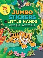 Jumbo Stickers for Little Hands: Jungle Animals by Jomike Tejido (2016,...