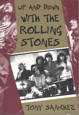UP AND DOWN WITH THE ROLLING STONES - TONY SANCHEZ - DE CAPO PRESS 1996 PB - VG+