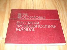 1981 OLDSMOBILE ELECTRICAL SHOP MANUAL SERVICE BOOK ORIGINAL RARE CUTLASS