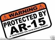 """Protected By AR-15 Warning Offensive Sticker Vinyl Decal 7"""" Emblem"""